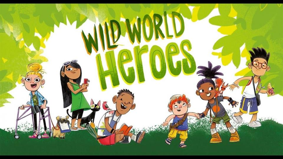 'Wild World Heroes' text with cartoon children of different ages, gender, ethnicity and abilility