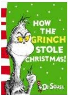 Cover of 'How the Grinch stole Christmas' by Dr Seuss with a picture of the Grinchs hairy face with mean yellow eyes and grimace